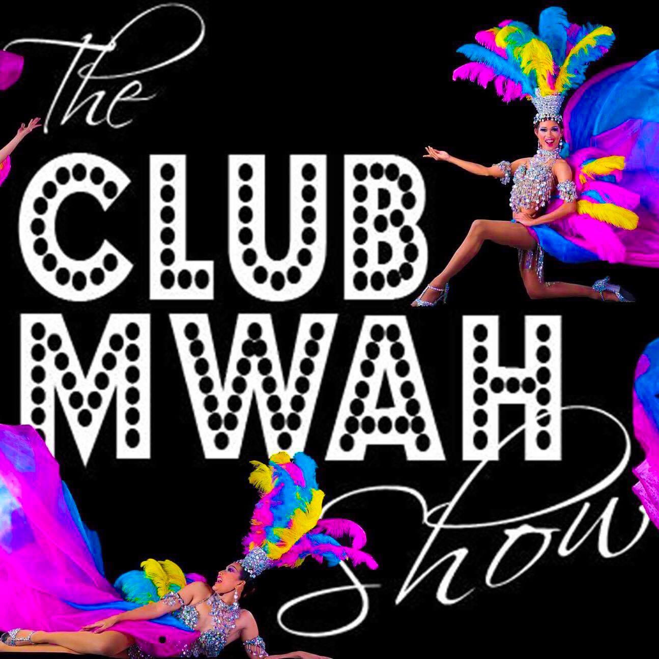 Ticket2Me   THE CLUB MWAH SHOW