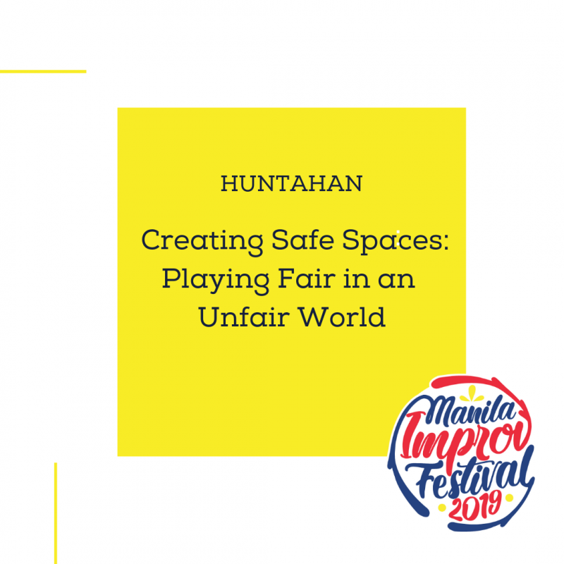 MIF HUNTAHAN - Creating Safe Spaces: Playing Fair in an Unfair World
