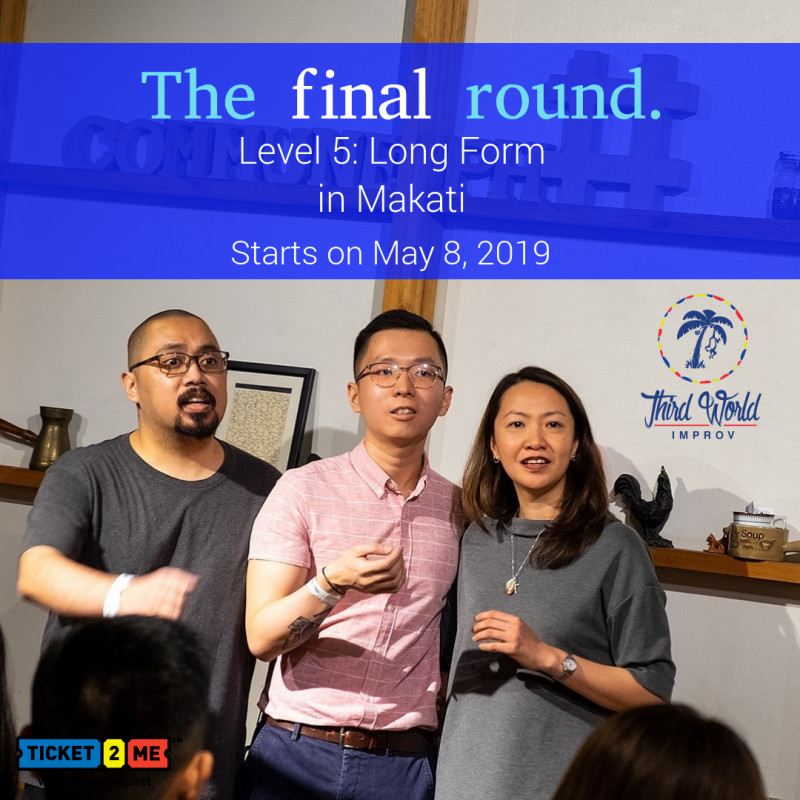 Improv Theater Workshop Level 5: Long Form in Makati