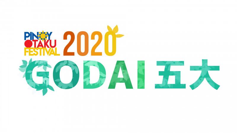 PINOY OTAKU FESTIVAL (POF) 2020: Godai (May 22-24)