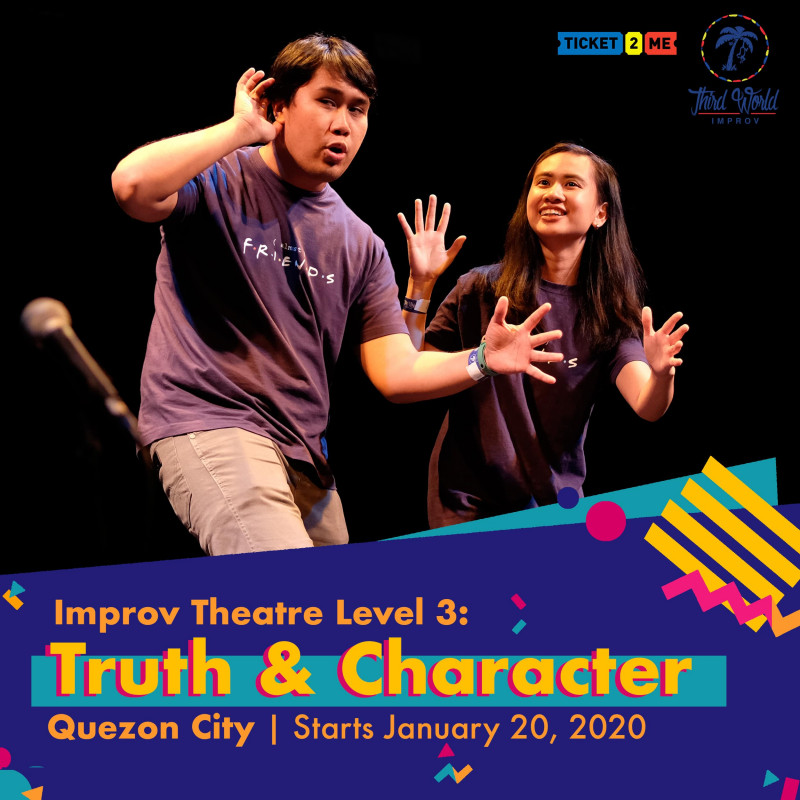 Improv Theater Workshop Level 3: Truth and Character in Quezon City