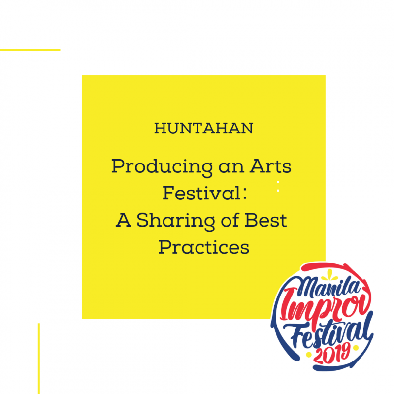 MIF HUNTAHAN - Producing an Arts Festival: A Sharing of Best Practices