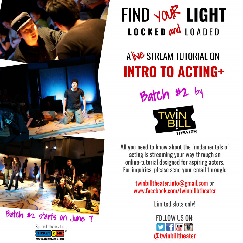 Twin Bill Theater's Find Your Light : Locked and Loaded A Live Stream Tutorial on Intro to Acting + Batch 2
