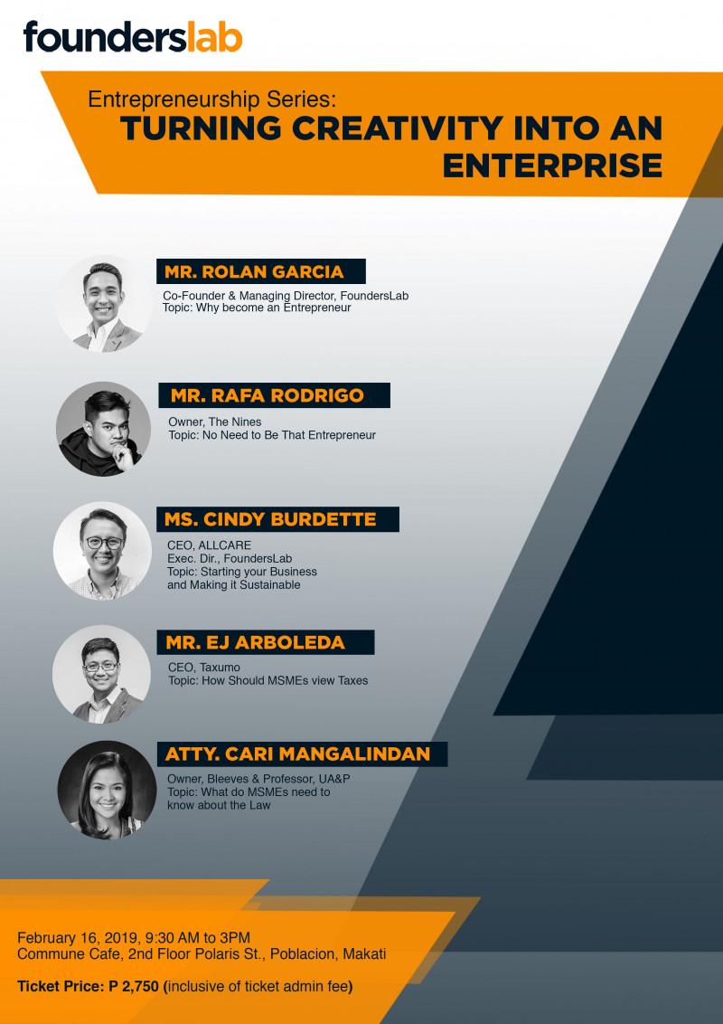"FoundersLab Entrepreneurship Series: ""Turning Creativity into an Enterprise"""