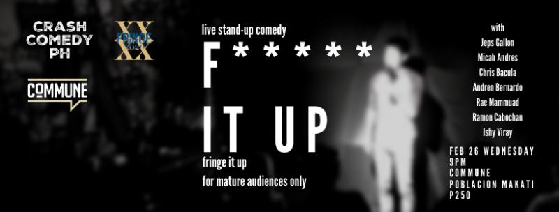 Crash Comedy PH: F It Up